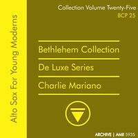 Deluxe Series Volume 25: Alto Sax for Young Moderns — Charlie Mariano