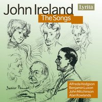 Ireland: The Songs with Piano — John Ireland