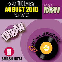 August 2010: Urban Smash Hits (R&B, Hip Hop) — Off The Record