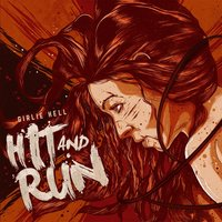 Hit and Run — Girlie Hell