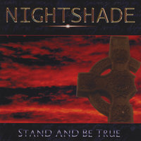 Stand And Be True — Nightshade
