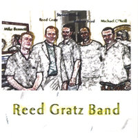 Reed Gratz Band with Michael O'Neill — Reed Gratz