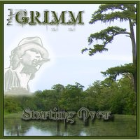 Starting Over — Michael Grimm