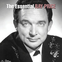 The Essential Ray Price — Ray Price