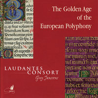 The Golden Age of European Polyphony — Laudantes Consort, Guy Janssens, Гийом де Машо, Уильям Бёрд, Джованни Пьерлуиджи да Палестрина