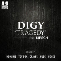 Tragedy — Always Never, DIGY, DIGY, Always Never feat. KIRSCH