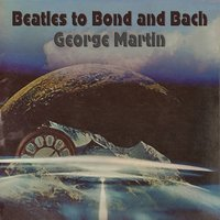 Beatles to Bond and Bach — George Martin Orchestra