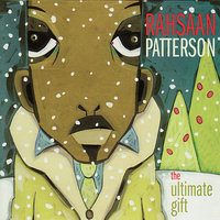 The Ultimate Gift — Rahsaan Patterson