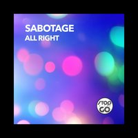 All Right — Sabotage