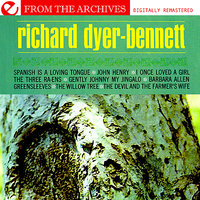 Greensleeves - From The Archives — Richard Dyer-Bennett