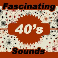 Fascinating 40s Sounds — сборник