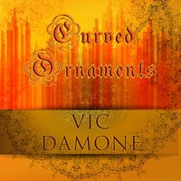 Curved Ornaments — Vic Damone