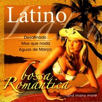 Latino Bossa Romantica — Various Artists Interpreted by A.M.P.