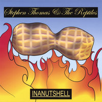 INANUTSHELL — Stephen Thomas & The Reptiles