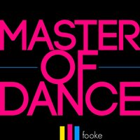 Master of Dance — Fooke, Colour Cane
