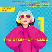The Story of House Vol. 1 — сборник