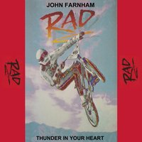 "Thunder in Your Heart (from the Movie ""Rad"") — John Farnham"