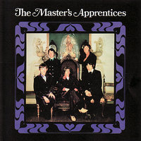 Complete Recordings 1965 - 1968 — The Master's Apprentices