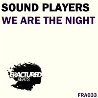 We Are the Night — Sound Players