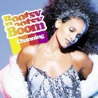 Bootsy Bootsy Boom — Channing