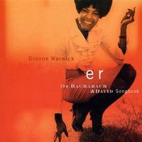 Sings The Bacharach & David Songbook — Dionne Warwick