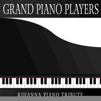 Rihanna Piano Tribute — Grand Piano Players