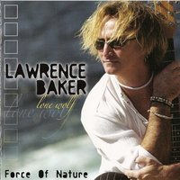 Force Of Nature — Lawrence Baker