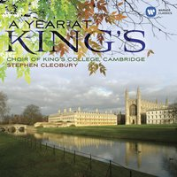 A Year at Kings — Choir Of King's College, Cambridge, Stephen Cleobury, King's College Choir, Cambridge
