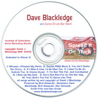Spread It On Thick — Dave Blackledge