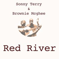 Red River — Sonny Terry & Brownie McGhee