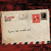 Turn Me Inside Out — The Hellbound Hepcats