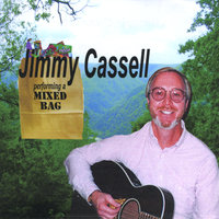 Performing A Mixed Bag — Jimmy Cassell