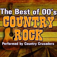 The Best of 00's Country Rock — Country Crusaders