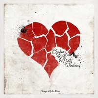 Broken Hearts & Dirty Windows: Songs of John Prine — сборник