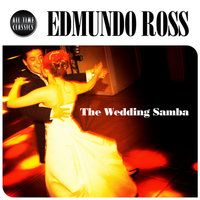 The Wedding Samba — Edmundo Ros