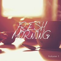 Fresh Morning, Vol. 1 — сборник