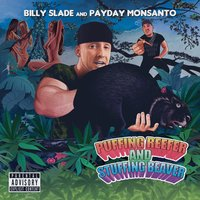 Puffing Reefer and Stuffing Beaver — Billy Slade, Payday Monsanto, Billy Slade and Payday Monsanto