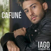 Cafuné - Single — Iago Junqueira