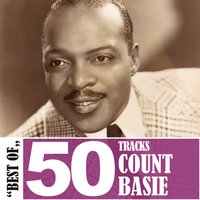 Best of - 50 Tracks — Count Basie