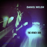 The Other Side — Daniel Welsh