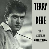 The Singles Collection — Terry Dene