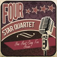 You Just Sing for Jesus — Four Star Quartet
