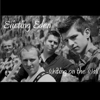 Writing on the Wall — Evicting Eden