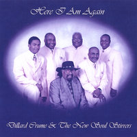Here I Am Again — Dillard Crume & The Soul Stirrers