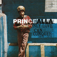 Only Love Can Conquer — Prince Alla