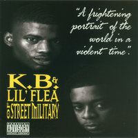 K.B. & Lil' Flea Of Street Military — K.B. & Lil' Flea