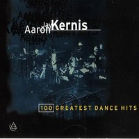 100 Greatest Dance Hits — Aaron Jay Kernis