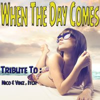 When the Day Comes: Tribute to Nico & Vinz, Itch — Cris Tel, Taylor Clark