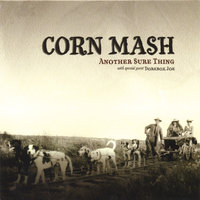 Another Sure Thing — Corn Mash