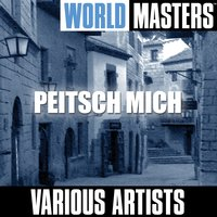 World Masters: Peitsch Mich — сборник